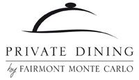 PRIVATE DINING by Fairmont Monte Carlo