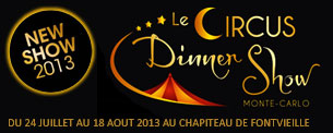 Le Circus Dinner Show Monte-Carlo